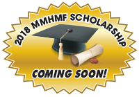 2018 MMHMF Scholarship Coming Soon!